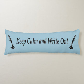 Keep Calm and Write On! Quill Ink Body Pillow
