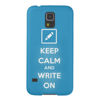 Keep Calm and Write On Samsung Galaxy S5 Case