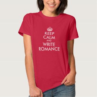 Keep Calm and Write Romance Tee Shirt