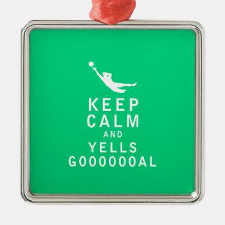 Keep Calm and YELLS GOOOOOOAL Square Metal Christmas Ornament