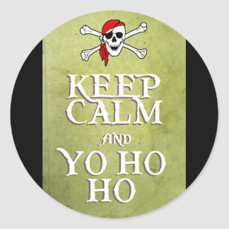 KEEP CALM and YO HO HO in green Classic Round Sticker