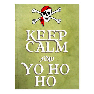 KEEP CALM and YO HO HO in green Postcard
