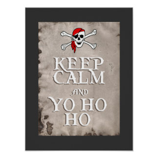 KEEP CALM and YO HO HO in grey Poster