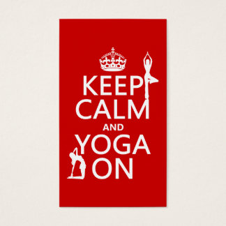 Keep Calm and Yoga On (customize colors) Business Card