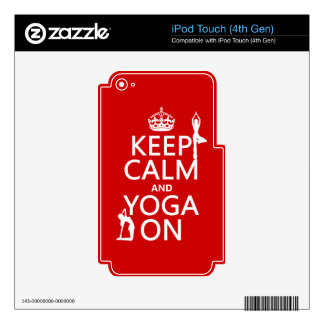 Keep Calm and Yoga On (customize colors) iPod Touch 4G Decals
