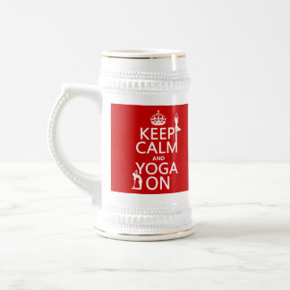 Keep Calm and Yoga On (customize colors) 18 Oz Beer Stein
