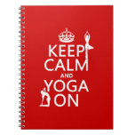 Keep Calm and Yoga On (customize colors) Notebook