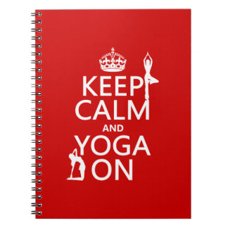 Keep Calm and Yoga On (customize colors) Note Book