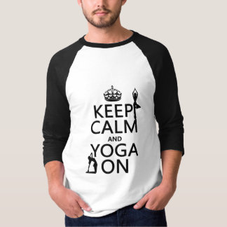 Keep Calm and Yoga On (customize colors) T-Shirt