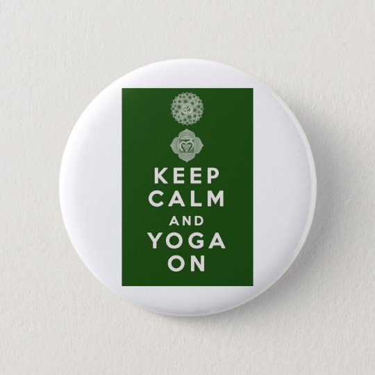Keep Calm and Yoga On Pinback Button