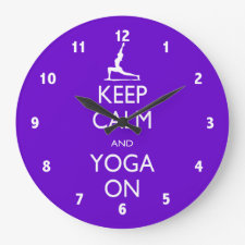 Keep Calm and Yoga On Clocks