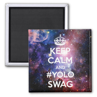 Keep calm and #yoloswag magnet
