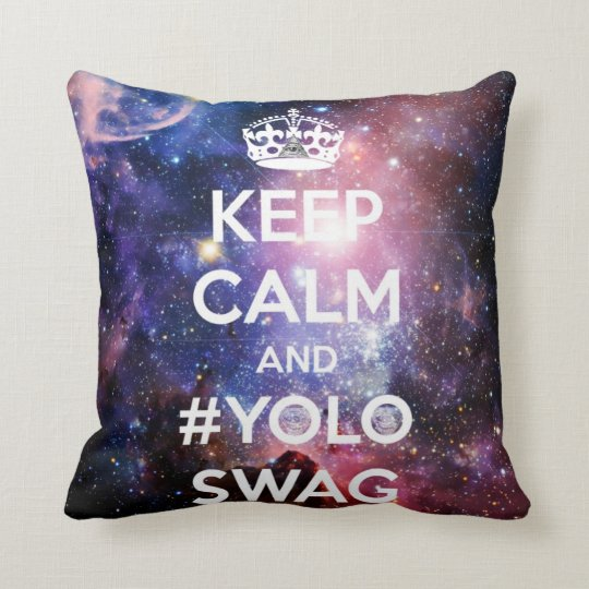 Keep calm and #yoloswag throw pillow