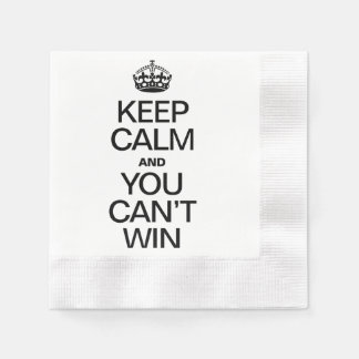 KEEP CALM AND YOU CAN'T WIN COINED COCKTAIL NAPKIN