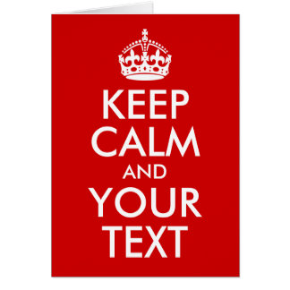 Keep Calm and Your Text Card