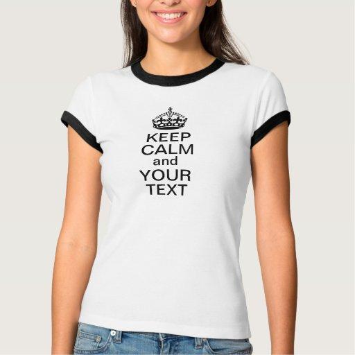 Keep Calm and Your Text Custom T Shirt
