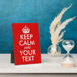 Keep Calm and Your Text Display Plaques