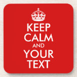 Keep Calm and Your Text Drink Coaster