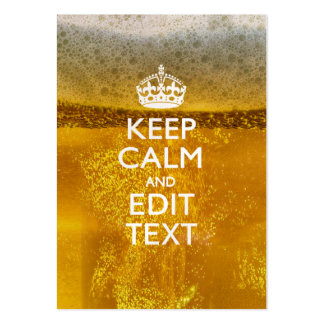 Keep Calm And Your Text for some Beer Large Business Card