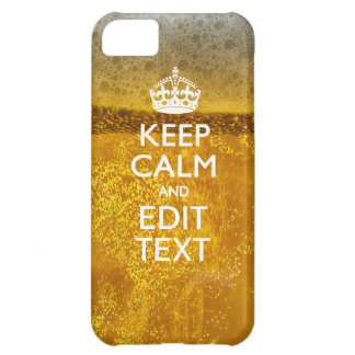 Keep Calm And Your Text for some Cold Beer iPhone 5C Cover