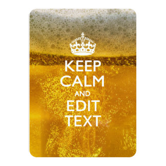 Keep Calm And Your Text for some Cool Beer Card