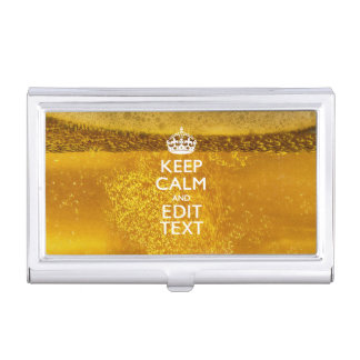 Keep Calm And Your Text for some Great Beer Business Card Holder