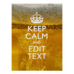 Keep Calm And Your Text for some Great Beer Poster