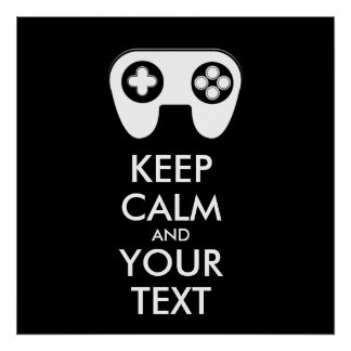KEEP CALM AND YOUR TEXT - Game pad Poster