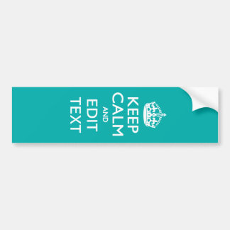 Keep Calm And Your Text on Accent Turquoise Bumper Sticker