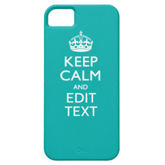 Keep Calm And Your Text on Accent Turquoise Decor iPhone SE/5/5s Case