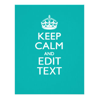 Keep Calm And Your Text on Accent Turquoise Letterhead
