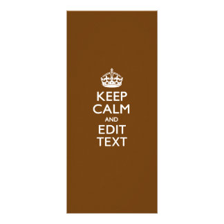 Keep Calm And Your Text on Brown Rack Card