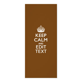Keep Calm And Your Text on Chocolate Brown Card