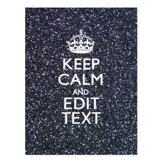 Keep Calm and Your Text on Midnight Glitter Print Postcard