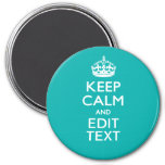 Keep Calm And Your Text on Peacock Turquoise Refrigerator Magnets