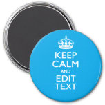 Keep Calm And Your Text on Sky Blue Background Refrigerator Magnet