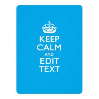 Keep Calm And Your Text on Sky Blue Card