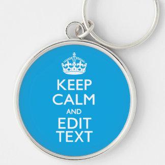 Keep Calm And Your Text on Sky Blue Decor Keychain
