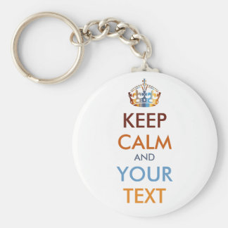 KEEP CALM and YOUR TEXT - personalized text Basic Round Button Keychain