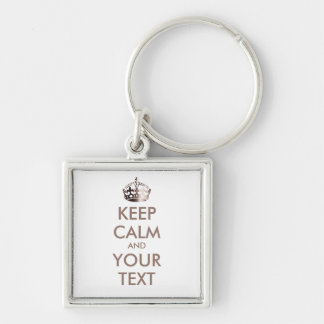 KEEP CALM and YOUR TEXT - personalized text Silver-Colored Square Keychain
