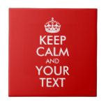 Keep Calm and Your Text Tile
