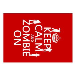 Keep Calm and Zombie On (in any color) Large Business Cards (Pack Of 100)