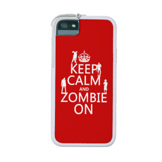 Keep Calm and Zombie On (in any color) iPhone 5/5S Case