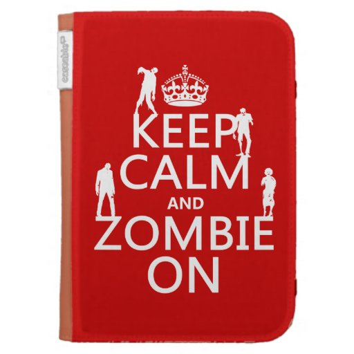 Keep Calm and Zombie On (in any color) Kindle Keyboard Case