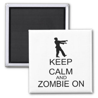 Keep Calm And Zombie On 2 Inch Square Magnet