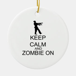 Keep Calm And Zombie On Ornament