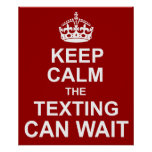 Keep Calm Anti-Texting Poster