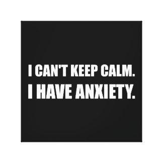 Keep Calm Anxiety Canvas Print