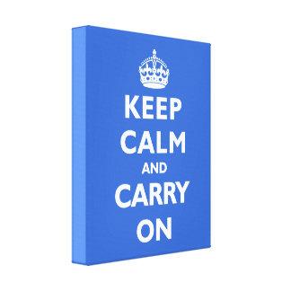 Keep Calm- Any Colour Background! Canvas Print