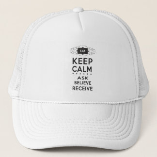 Keep Calm - Ask, Believe, Receive Hat